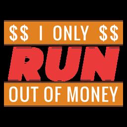 Ficar sem frase de treino de dinheiro