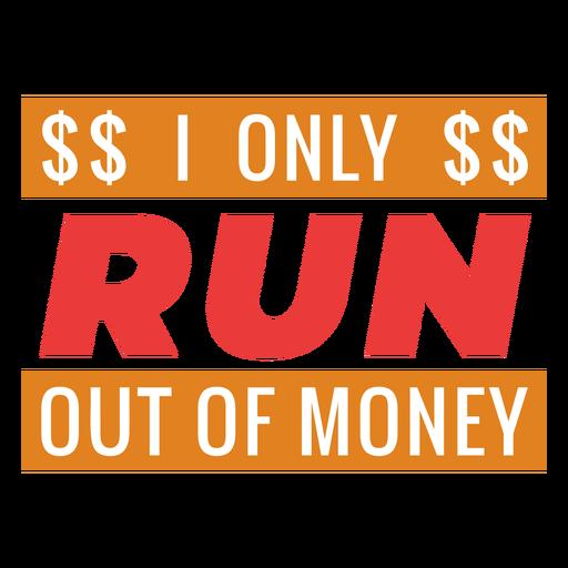 Se queda sin frase de entrenamiento de dinero Transparent PNG