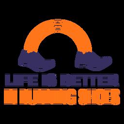 La vida de los zapatos para correr es mejor letras