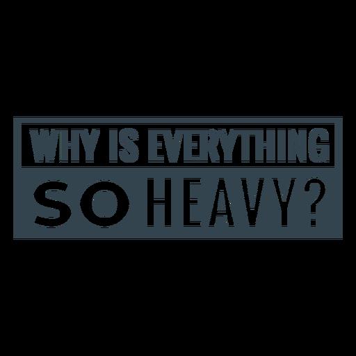 So heavy workout phrase