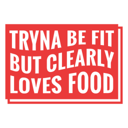 Frase de entrenamiento Tryna be fit