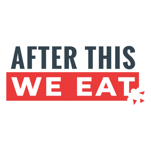We eat funny workout phrase