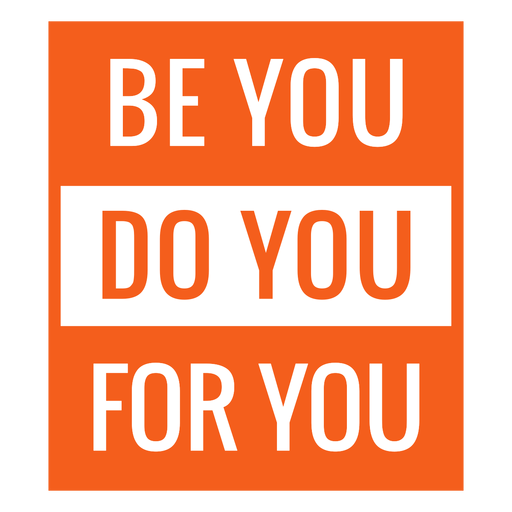 Workout motivation be you do you for you Transparent PNG
