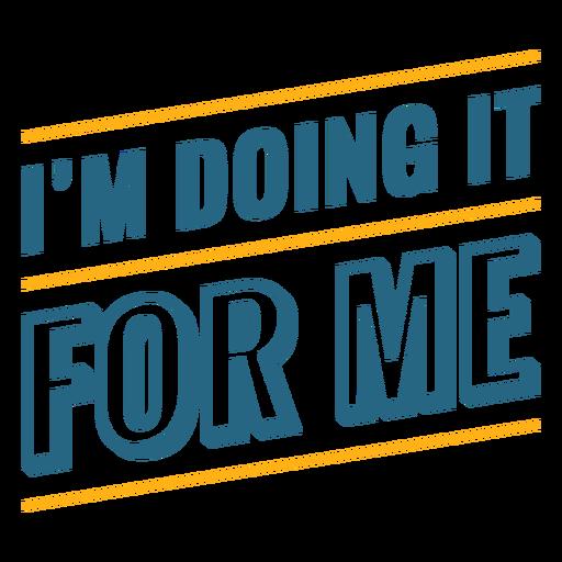 Frase de motivación de entrenamiento haciéndolo por mí Transparent PNG