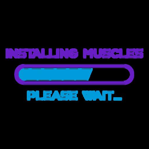 Frase de treino instalando músculos