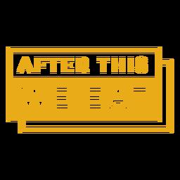 Frase de entrenamiento después de esto comemos