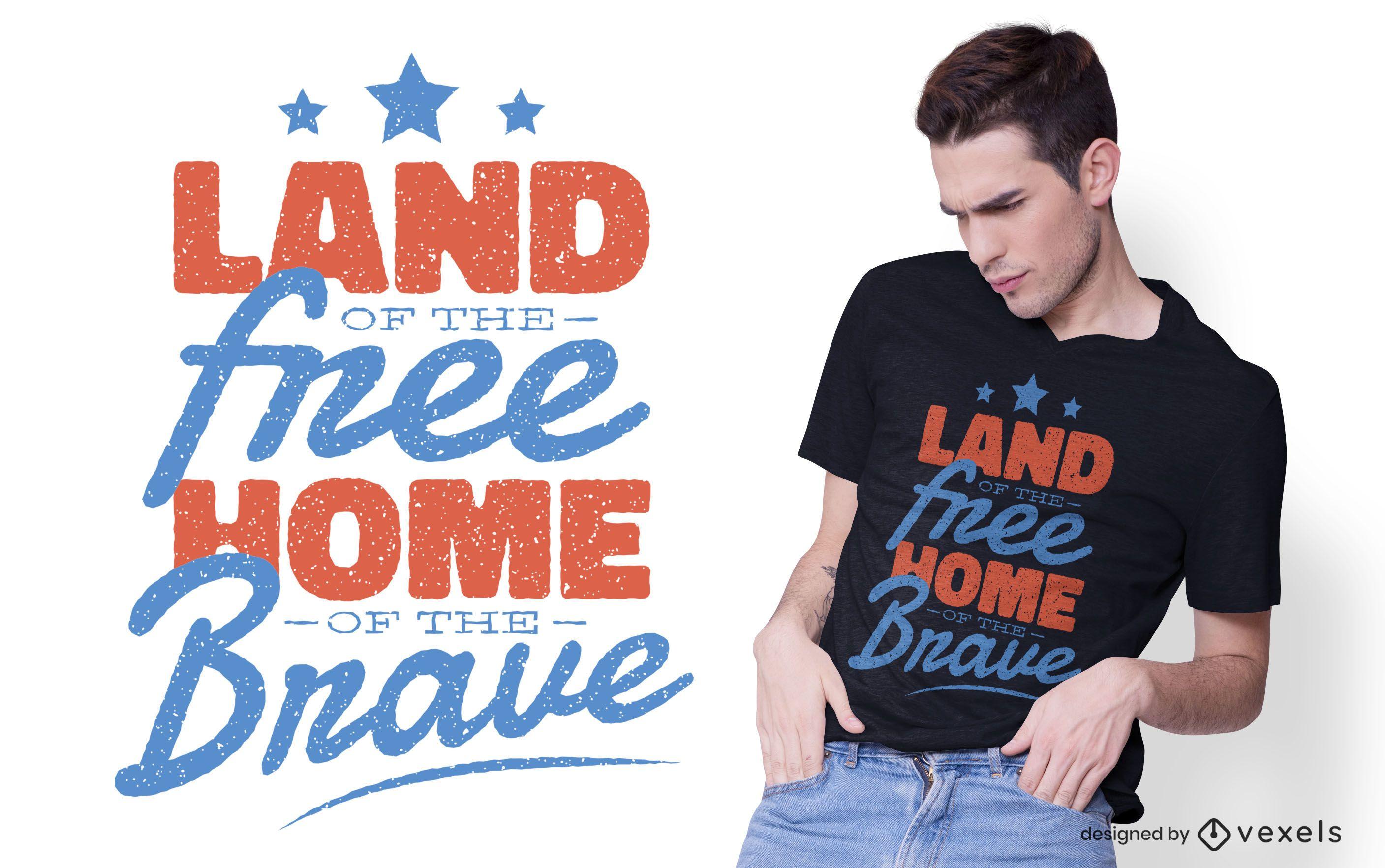 Diseño de camiseta Home of The Brave