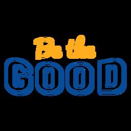 Sea la buena letra