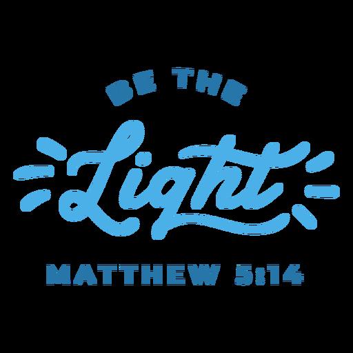 Be the light religious lettering