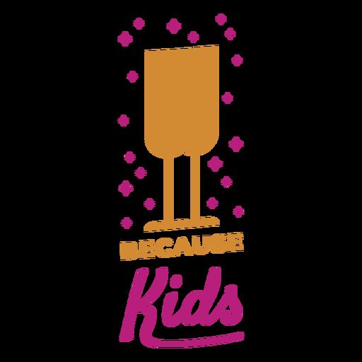 Because kids wine label