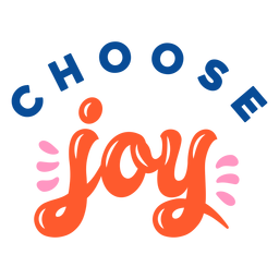 Choose joy lettering