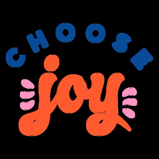 Choose joy lettering
