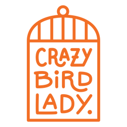 Crazy bird lady badge