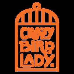 Insignia de señora pájaro loco