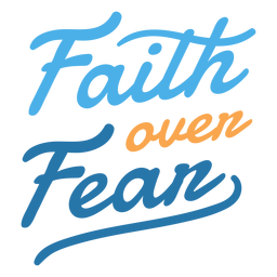 Faith over fear lettering