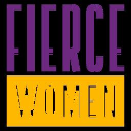Mulheres ferozes esticadas letras