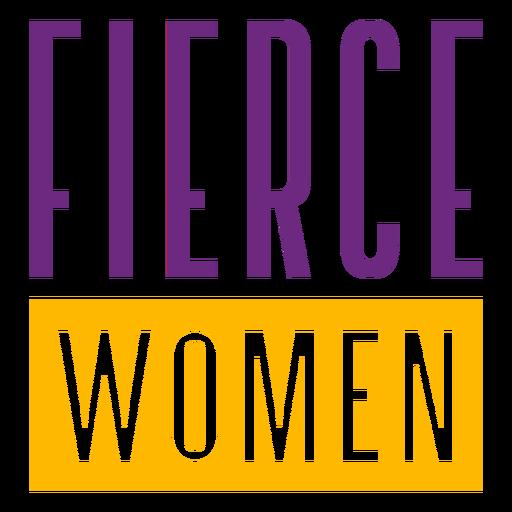 Mulheres ferozes esticadas letras Transparent PNG