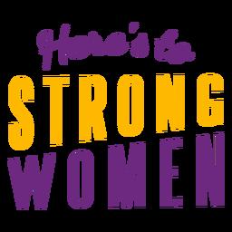 Aqui está a rotulação de mulheres fortes