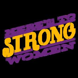 Heres para mulheres fortes rotulando heres