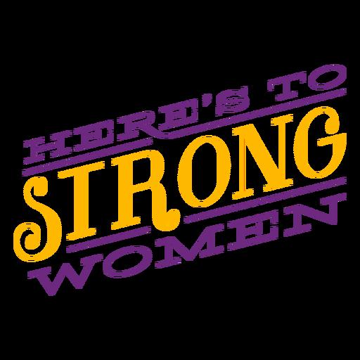Aquí hay mujeres fuertes que escriben aquí