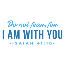 I am with you bible lettering