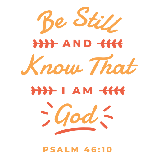 Know that i am god lettering