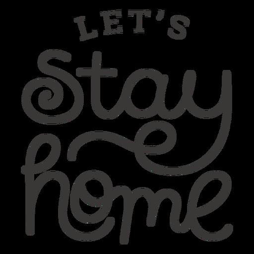 Vamos a quedarnos en casa letras Transparent PNG