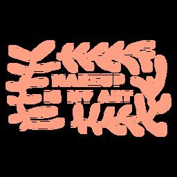 El maquillaje es mi patrón de arte