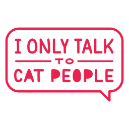 Only talk to cat people lettering