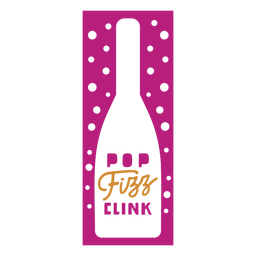 Pop fizz clink wine label
