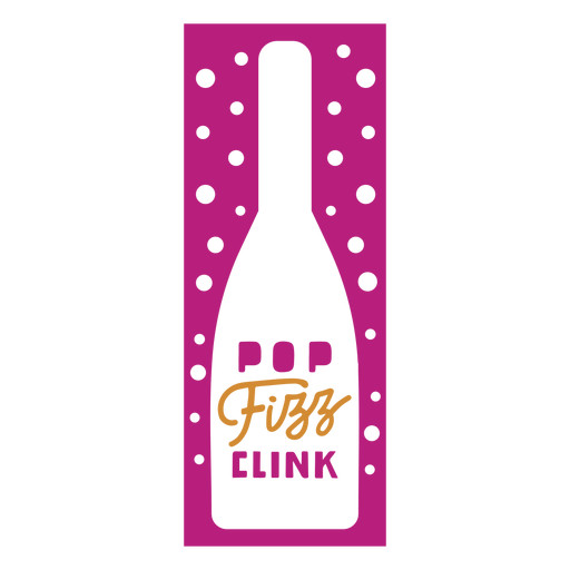 Pop fizz clink wine label