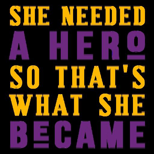 She the hero lettering