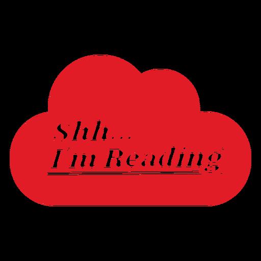 Shh im reading lettering Transparent PNG