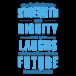 Fuerza dignidad ríe letras futuras