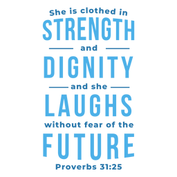 Strength dignity laughs future lettering