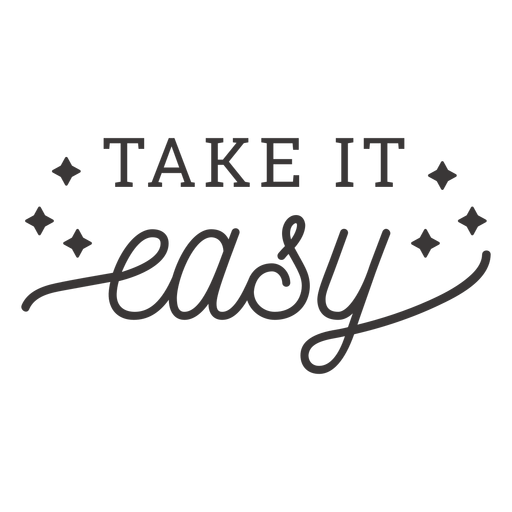 Take it easy lettering Transparent PNG