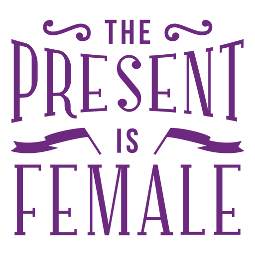 O presente é letras femininas