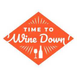 Time to wine down lettering