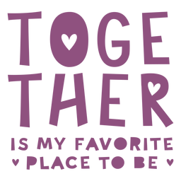 Together quote lettering