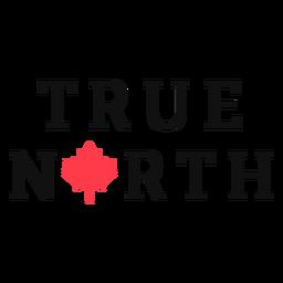Letras del verdadero norte de Canadá
