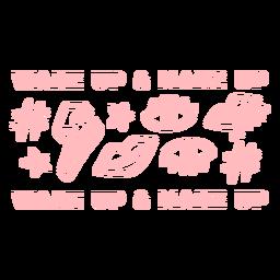 Padrão de acordar e maquiagem