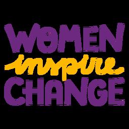 Mulheres inspiram a mudança de letras mulheres inspiram