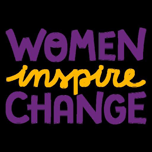 Women inspire change lettering women inspire