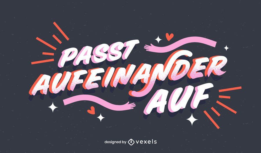 Take care german lettering