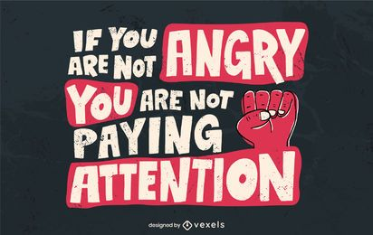 If you are not angry lettering design