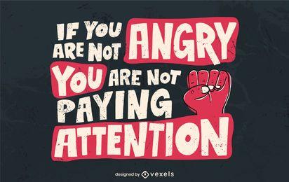 Se você não está com raiva, design de letras