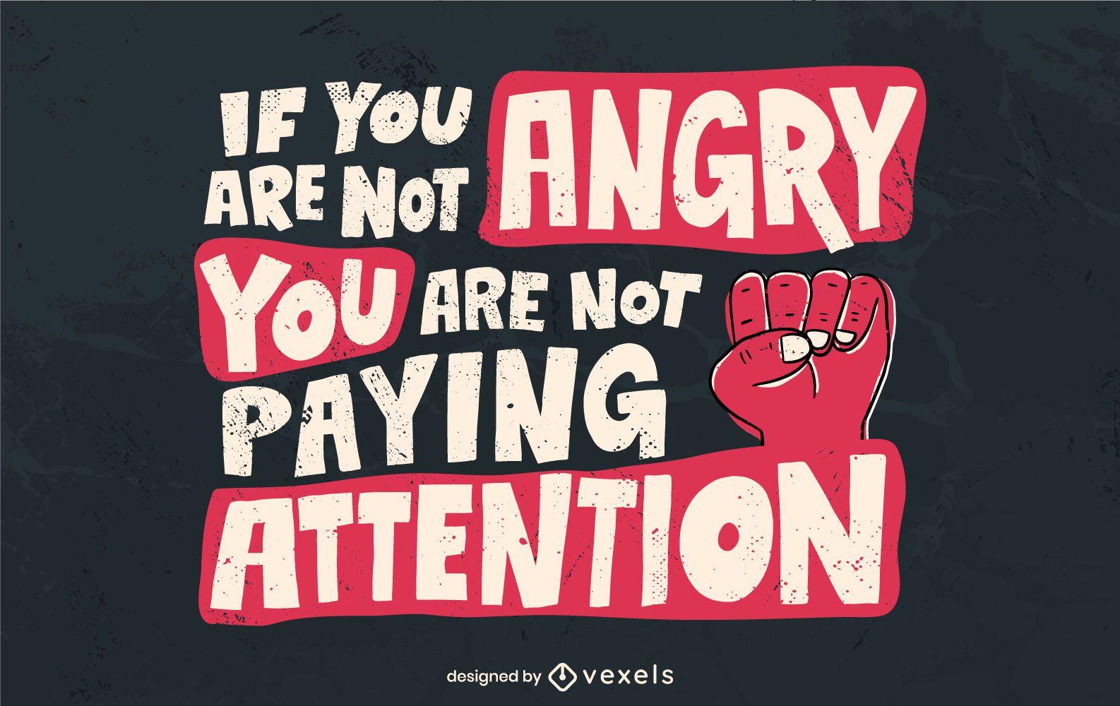 Se você não está com raiva design de letras