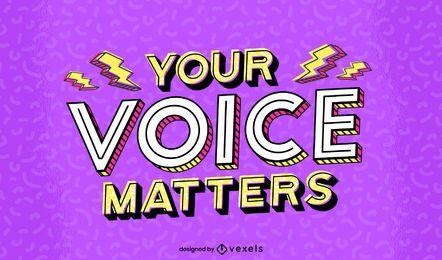 Tu voz importa el diseño de letras