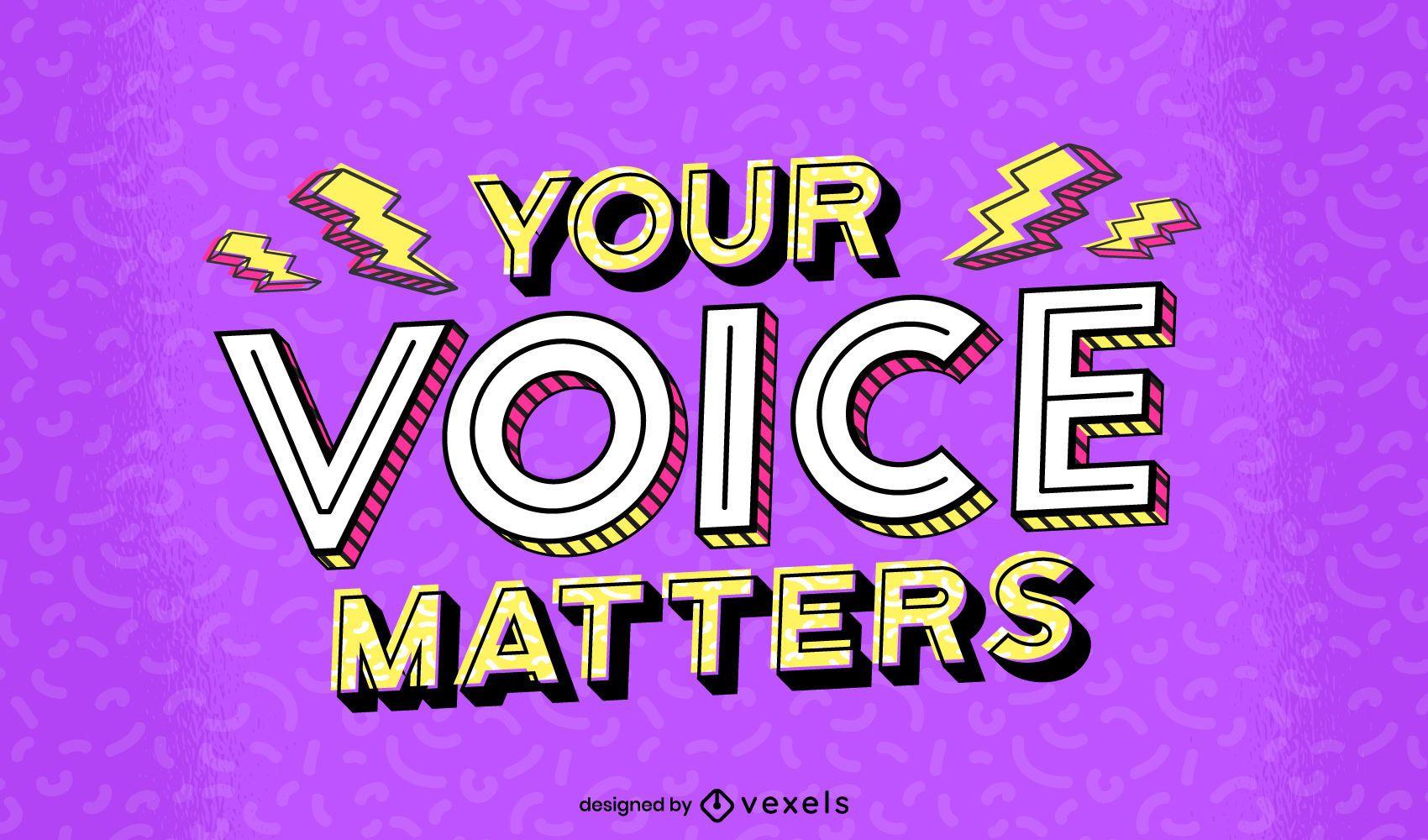 Sua voz importa design de letras