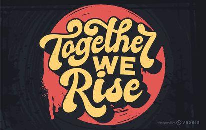 Juntos levantamos o design de letras
